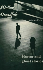 Dollar Dreadfuls Volume Four ebook by Chris Roberts
