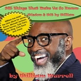 365 Things That Make You Go Hmmm: Wisdom & Wit by William ebook by William Murrell