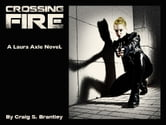 Crossing Fire ebook by Craig S. Brantley
