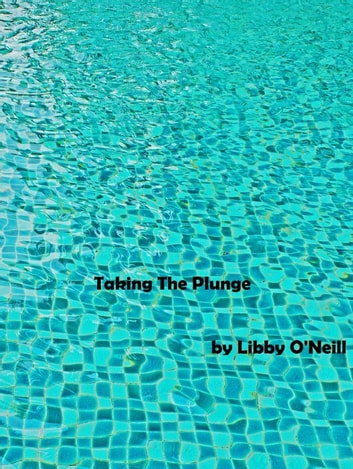 Taking The Plunge ebook by Libby O'Neill