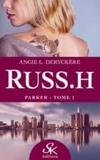 Parker - Russ.h, T1 ebook by