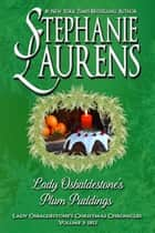 Lady Osbaldestone's Plum Puddings E-bok by Stephanie Laurens