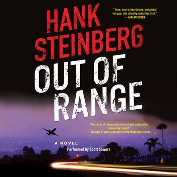 Out of Range - A Novel audiobook by Hank Steinberg