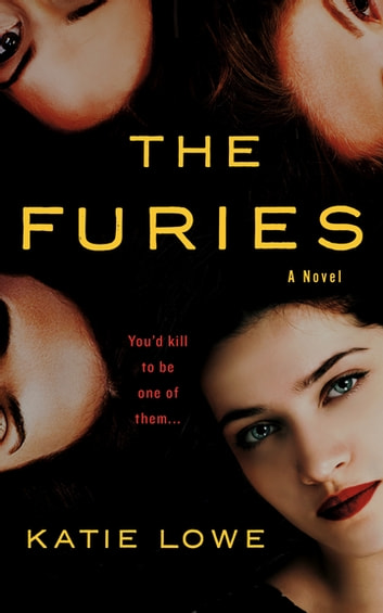The Furies - A Novel ebook by Katie Lowe
