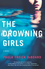 The Drowning Girls ebook by Paula Treick DeBoard