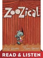 ZooZical: Read & Listen Edition ebook by Judy Sierra, Marc Brown