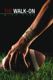 The Walk-on ebook by Mike Flax