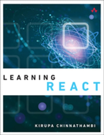 Learning React - Learning React ePub _1 ebook by Kirupa Chinnathambi