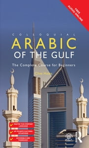Colloquial Arabic of the Gulf ebook by Clive Holes