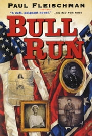 Bull Run ebook by Paul Fleischman