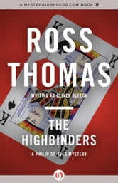 The Highbinders ebook by Ross Thomas