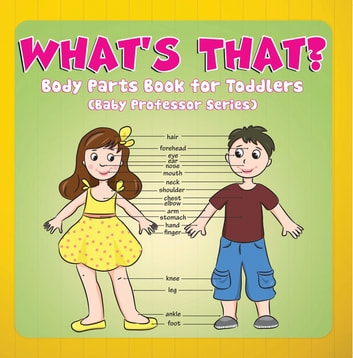Body Parts Book For Toddlers Baby Professor Series