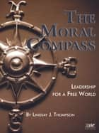 The Moral Compass ebook by Lindsay J. Thompson