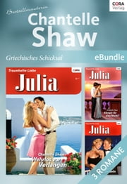 Bestsellerautorin Chantelle Shaw - griechisches Schicksal - eBundle ebook by CHANTELLE SHAW