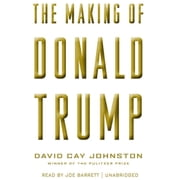The Making of Donald Trump Audiolibro by David Cay Johnston