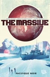 The Massive Tome 01 - Pacifique noir ebook by Brian Wood,Kristian Donaldson,Gary Brown