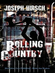 Rolling Country ebook by Joseph Hirsch