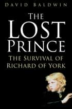The Lost Prince ebook by David Baldwin