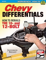 Chevy Differentials - How to Rebuild the 10- and 12-Bolt ebook by Jefferson Bryant