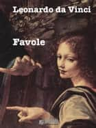 Favole ebook by Leonardo da Vinci