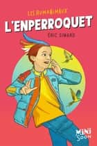 L'Enperroquet eBook by Eric Simard, Prince Gigi