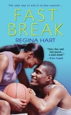 Fast Break ebook by Regina Hart