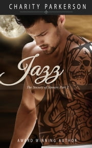 Jazz - The Society of Sinners, #2 ebook by Charity Parkerson