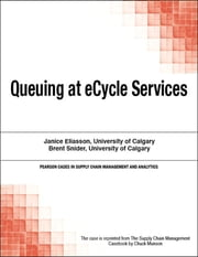 Queuing at eCycle Services ebook by Chuck Munson