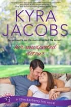Her Unexpected Detour ebook by Kyra Jacobs