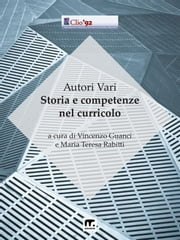 Storia e competenze nel curricolo ebook by Aa.Vv.