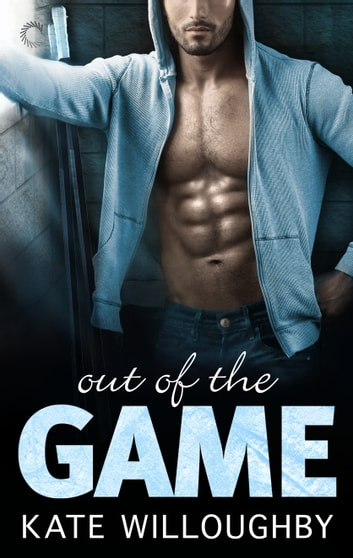 Out of the Game ebook by Kate Willoughby