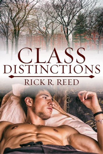 Class Distinctions ebook by Rick R. Reed