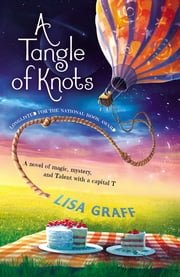 A Tangle of Knots ebook by Lisa Graff