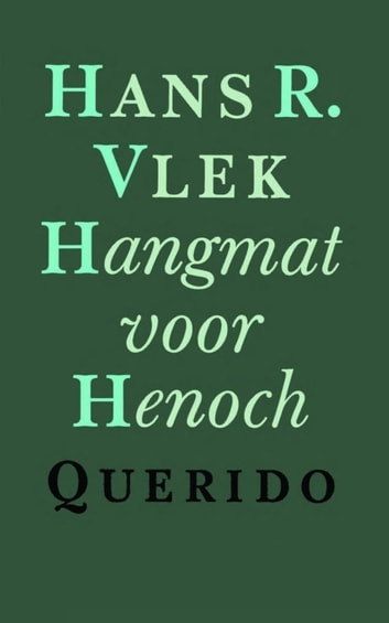 Hangmat voor henoch ebook by Hans Vlek