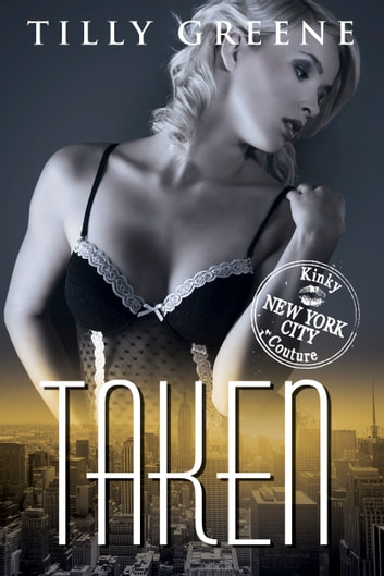 Taken ebook by Tilly Greene