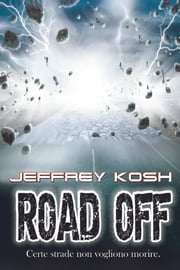 Road Off Ebook di Jeffrey Kosh
