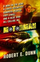 Motorman ebook by Robert E. Dunn