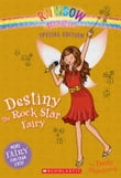 Rainbow Magic Special Edition: Destiny the Rock Star Fairy