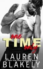One Time Only ebook by