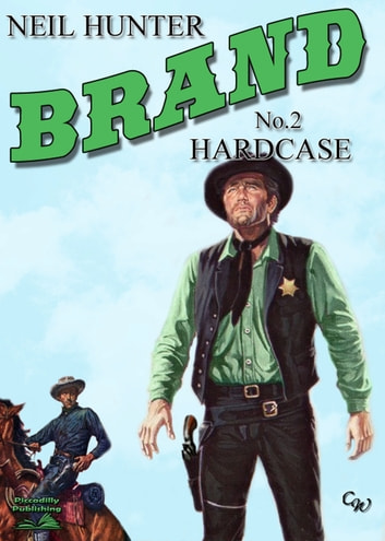 Brand 2: Hardcase ebook by Neil Hunter