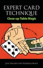 Expert Card Technique ebook by Frederick Braué, Jean Hugard