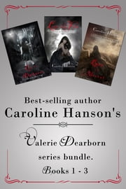 The Valerie Dearborn Trilogy ebook by Caroline Hanson