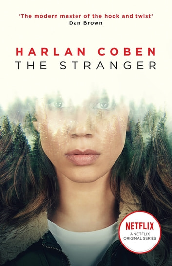 The Stranger - Now a major Netflix show ebook by Harlan Coben