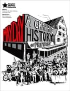 May Day - A Graphic History of Protest ebook by Sam Bradd, Trevor Mckilligan, Robin Folvik,...