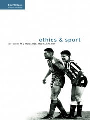 Ethics and Sport ebook by M.J. McNamee,S.J. Parry