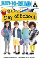 My First Day of School ebook by