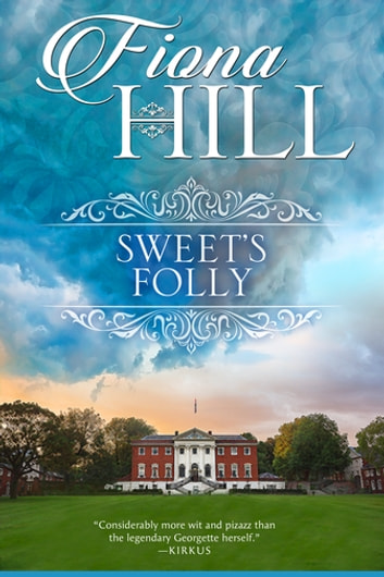 Sweet's Folly ebook by Fiona Hill