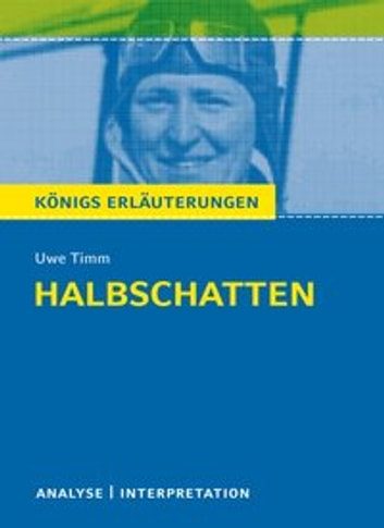 Halbschatten - Analyse / Interpretation ebook by Uwe Timm,Sabine Hasenbach