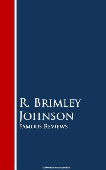 Famous Reviews ebook by R. Brimley Johnson