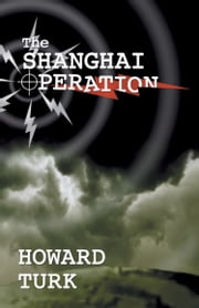The Shanghai Operation